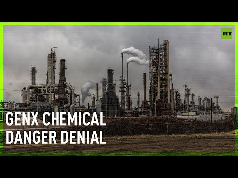 US company denies the dangers of its GenX chemical