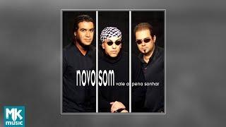 💿 Novo Som - Vale a Pena Sonhar (CD COMPLETO)