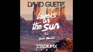 David Guetta Lovers On The Sun Stadiumx Remix