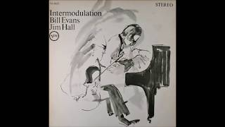 Turn Out The Stars - Bill Evans & Jim Hall