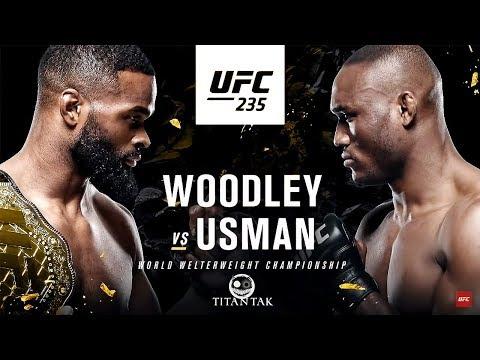 Tyron Woodley VS Kamaru Usman 'Wakanda Forever' UFC 235 Extended Trailer