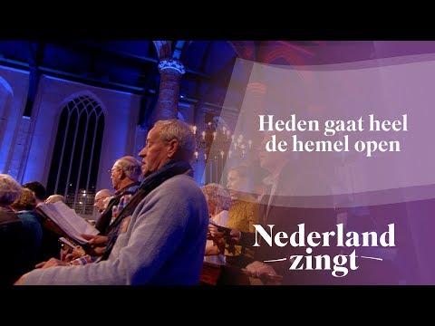 Nederland Zingt: Heden gaat heel de Hemel open