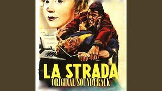 "La strada (From ""La strada"" Original Soundtrack)"