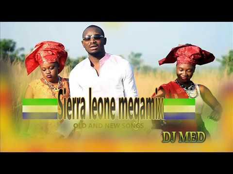 SIERRA LEONE MUSIC  (megamix 1h50 by dj med