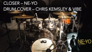 closer ne yo   drum cover   performed by chris kemsley   live with vibe function band   dw drums