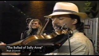"""The Ballad of Sally Anne"" Mark O"