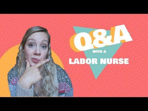 Q&A with a Labor Nurse    Firing a Nurse, Redhead Hemorrhages, Birth Plans & more!