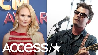Miranda Lambert's Rumored Bf Reportedly Files Order To Divorce From Estranged Ex | Access