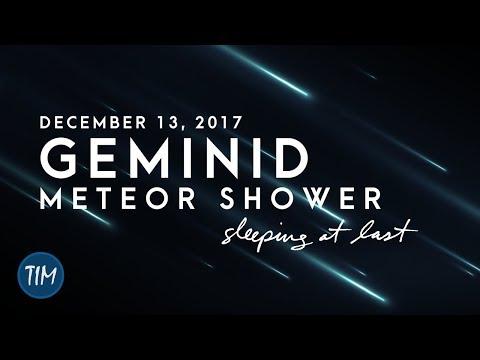 Geminid Meteor Shower (December 13, 2017)   Sleeping At Last