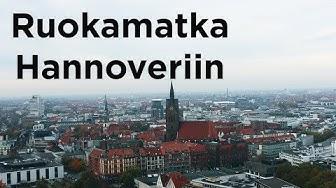 Ruokamatka Saksassa   kulttuurillinen Hannover