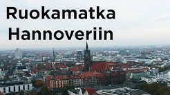 Ruokamatka Saksassa | kulttuurillinen Hannover