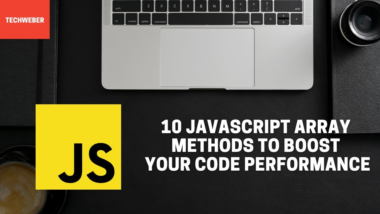Learn How to Boost Your Code using Javascript Array Methods
