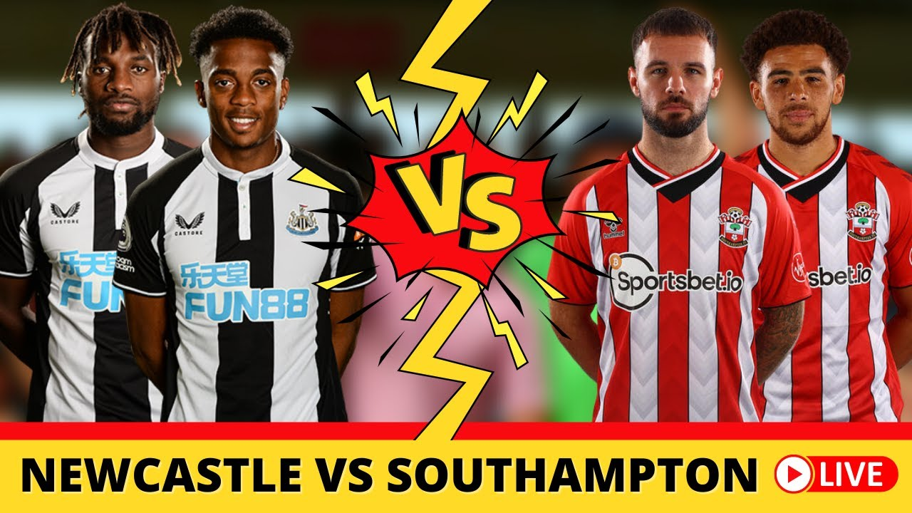 Newcastle United vs Southampton | Match day live