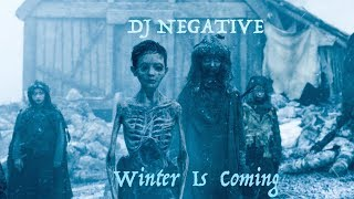 "SYNTHPOP / FUTUREPOP / EBM MIX BY DJ NEGATIVE - ""WINTER IS COMING"""