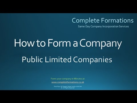 How to Form a Public Limited Company - PLC - Complete Formations
