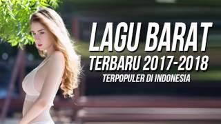LAGU BARAT TERBARU 2017   2018 TERPOPULER buat Streaming