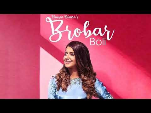 Brobar Boli (Full Song) - Nimrat Khaira - Deep Jandu - Arvinder Khaira - New Punjabi Song 2018