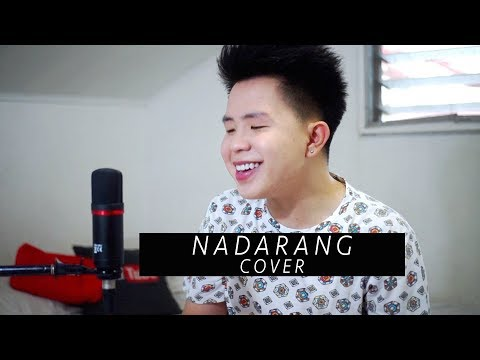 NADARANG - Shanti Dope (MASHUP COVER) Karl Zarate