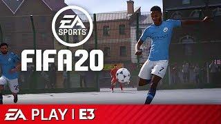 FIFA 20 & Volta Full Reveal Presentation   EA Play E3 2019