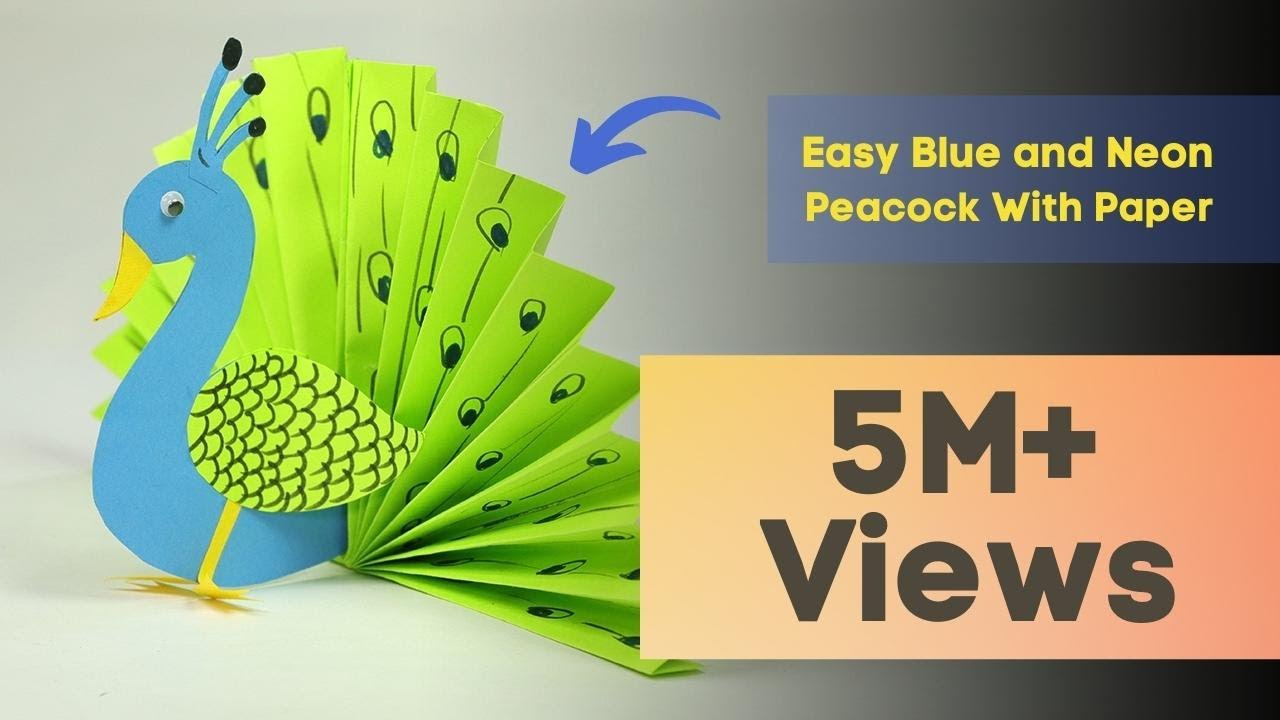 Paper Crafts For Kids Easy Blue And Neon Peacock With Paper Youtube