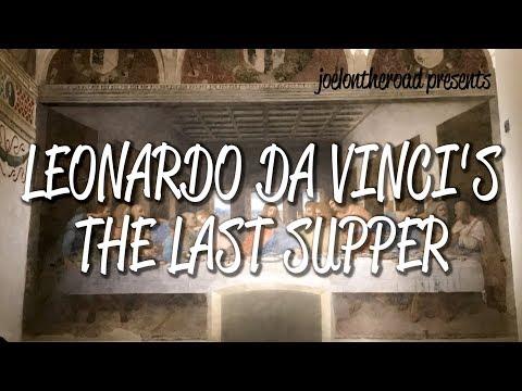 Leonardo Da Vinci's The Last Supper - UNESCO World Heritage Site