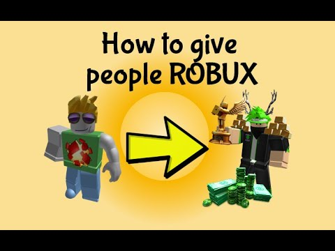 How To Give People Robux 2020 Youtube