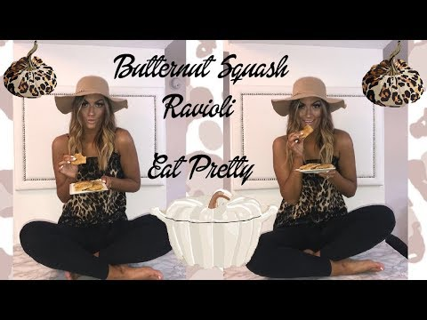 EAT PRETTY | Butternut Squash Ravioli