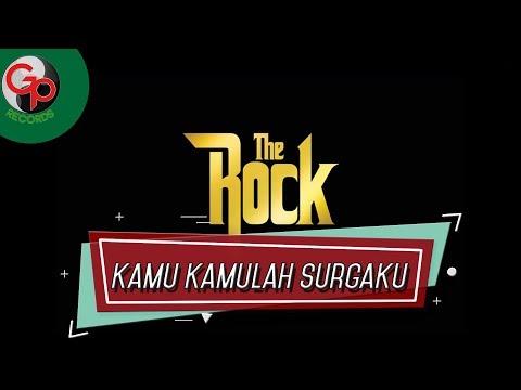 The Rock - Kamu kamulah Surgaku (Official Audio)