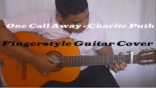 One Call Away - Charlie Puth - Fingerstyle Guitar Cover - Cassio Naum