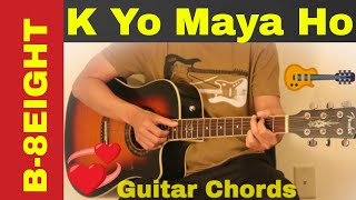 B-8EIGHT - k yo maya ho guitar chords