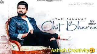 Chit bharea / Tari Sanana's / White hill Music / New punjabi song / Ashish Creativity🤔