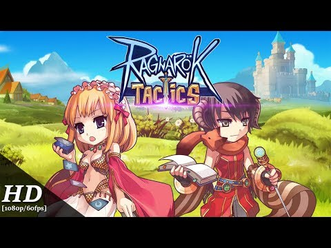 Ragnarok Tactics Android Gameplay [1080p/60fps]