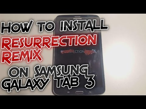 How to install Resurrection Remix on Samsung Galaxy Tab 3 T31x, Android  6 0 1 Marshmallow [Tutorial]