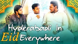 Hyderabadis in Eid Everywhere | Kantri Guyz