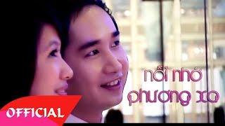 Nỗi Nhớ Phương Xa - Bằng Cường [Official MV HD]
