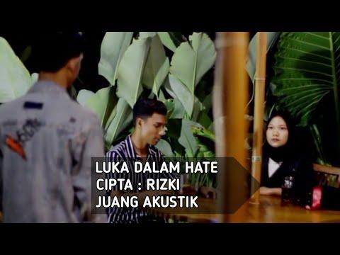 Lagu Aceh Terbaru   JUANG AKUSTIK   LUKA DALAM HATE (official Music Vidio)
