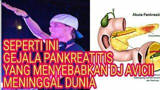 Download Video PANKREATITIS ADALAH PENYEBAB KEMATIAN DJ AVICII !!! SEPERTI APA GEJALANYA ? LIHAT DISINI MP3 3GP MP4