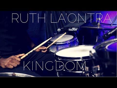 Ruth La'Ontra - Kingdom (Live) Drum Cover