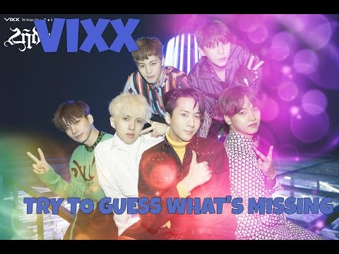 VIXX : Try to Guess What's missing? [KPOP QUIZ]