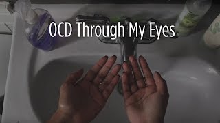 Obsessive-compulsive disorder: Through my eyes