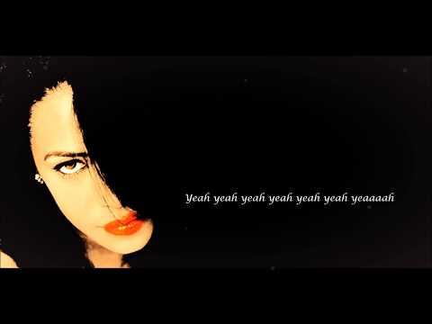 Aaliyah - Enough Said (feat. Drake) Lyrics HD