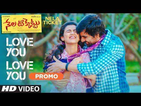 Love You Love You Video Song Promo | Nela Ticket songs | Ravi Teja, Malvika Sharma