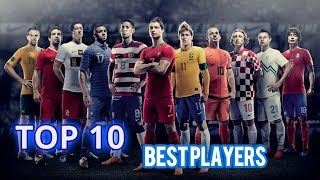 Top 10 Best Soccer Players 2018-2019