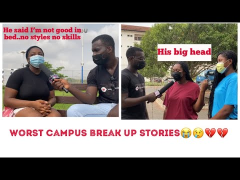 Legon and UPSA students share their worst broken heart story💔😭🇬🇭CAMPUS INTERVIEW