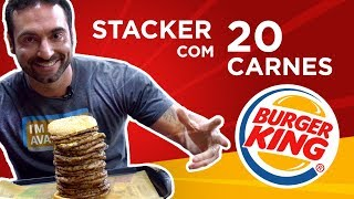 Burger King Mega Stacker 20.0 (O maior do Brasil!)