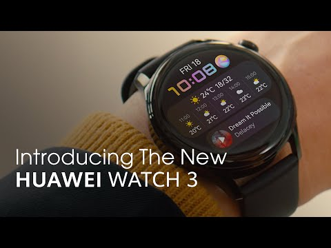 Introducing The New HUAWEI WATCH 3