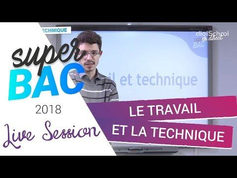 Bac 2018 - Révisions de Philosophie : Le travail et la technique