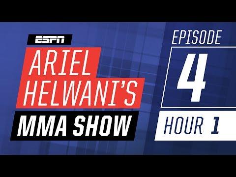 Chad Mendes, Stipe Miocic, Amanda Nunes [Episode 4/Hour 1] | Ariel Helwani's MMA Show | ESPN
