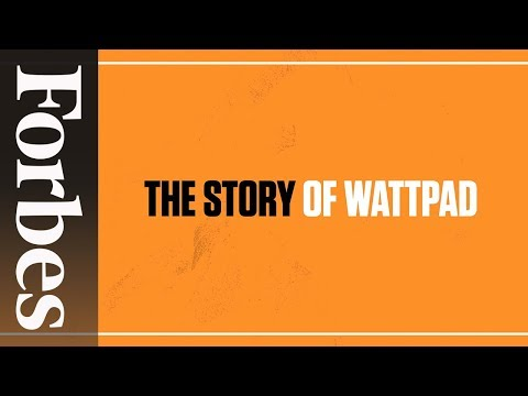 Wattpad: The Site That's Changing The Rules Of Publishing | Forbes