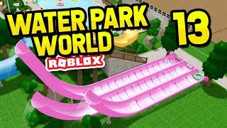 SPEED BOOSTER SLIDES - Roblox Water Park World #13